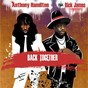 Album Back Together (feat. Rick James) de Anthony Hamilton