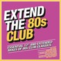 Compilation Extend the 80s: Club avec Mandy Smith / Coldcut / Lisa Stansfield / Lonnie Gordon / Mel & Kim...