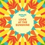 Compilation Ripples Presents: Look at the Sunshine avec The Kinks / The Bystanders / The Ivy League / Episode Six / The Knack...