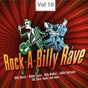 Compilation Rock-a-billy rave, vol. 10 avec Mel Robbins / Eddie Fontaine / Billy Barrix / Larry Diamond / The Brothers...