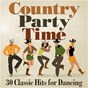 Compilation Country Party Time: 30 Classic Hits for Dancing avec Lynn Anderson / Jimmy & the Parrots / Donna Fargo / Bluegrass Breakdown / Wild Oats...