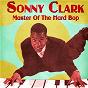 Album Master of the Hard Bop (Remastered) de Sonny Clark