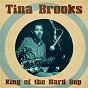 Album King of the Hard Bop (Remastered) de Tina Brooks