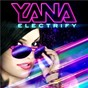 Album Electrify de Yana