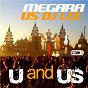 Album U and us de DJ Lee / Megara VS DJ Lee