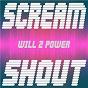 Album Scream & shout de Will2power