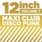 "Compilation 12"" maxi club disco funk, vol. 7 avec Motivation / Theophilus Coakley / The T Connection / Ronnie Wilson, Rudy Taylor, Robert Wilson, Lonnie Simmons, Charlie Wilson / The Gap Band..."