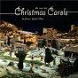 Compilation The very best christmas carols avec Maggy Villette / The Christmas Eve Choir / The Sound & Spirit Chorus / The Holy Christian Choir