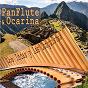 Album Panflute and ocarina favourites de Los Incas Y Las Conquistas / Las Conquistas