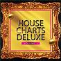 Compilation House Charts Deluxe, Vol. 1 avec Arom Side / Konstantin Maria / Sunrider / Sandermatt / Tomio...