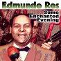 Album Some enchanted evening de Edmundo Ros