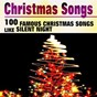 Compilation Christmas songs (100 famous christmas songs like silent night) avec George Frey / Jim Reeves / Nelson Eddy / Frank Sinatra / Eartha Kitt...