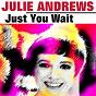 Album Just you wait de Julie Andrews
