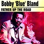 "Album Father up the road de Bobby ""Blue"" Bland"