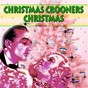 Compilation Christmas crooners christmas avec Peggy Lee / Bing Crosby / Louis Armstrong / Frank Sinatra / Judy Garland...