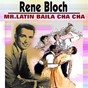 Album Mr.latin baila cha cha de Rene Bloch / Mr. Latin