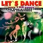 Compilation Let`S dance (over 100 songs hits and sing-a-longs from the goodtimes) avec Conny Francis / Chris Momtez / The Beach Boys / Brenda Lee / The Contours...