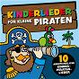 Album Kinderlieder für kleine piraten (10 abenteuerliche kinder-piraten-lieder) de Peter Huber
