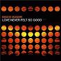Album Love Never Felt so Good 2016 de Disco Sugar