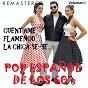 Compilation Pop español de los 60's, vol. 1 - cuéntame, flamenco, la chica ye-ye... (remastered) avec Bruno Lomas / Los Brincos / Sainz, Argote / Los Pekenikes / Manuel de la Calva...