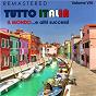 Compilation Tutto italia, vol. 8 - il mondo... e altri successi (remastered) avec Del Prete / Fontana / Jimmy Fontana / Calabrese / Umberto Bindi...