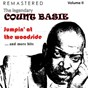 Album The legendary count basie, volume II: jumpin'at the woodside... and more hits (remastered) de Count Basie