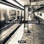 Compilation Trusted tech house avec Ac / Luktek / Ivan Feher / Roy Batty, Franky Trova / Emanate...