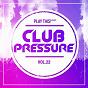 Compilation Club pressure - the progressive and clubsound collection, vol. 22 avec Axel Jones, Hydrogenio, Nino Lucarelli / CNBK / Nywo¨, Simone Lauria / Hochanstaendig, Mosby & Stinson / Beeetz...
