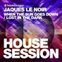 Album When the sun goes down / lost in the dark de Jaques le Noir