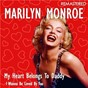 Album My heart belongs to daddy / I wanna be loved by you (remastered) de Marilyn Monroe