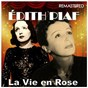 Album La Vie en Rose (Digitally Remastered) de Édith Piaf