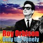 Album Only the lonely (digitally remastered) de Roy Orbison