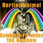 Album Somewhere under the rainbow de Berlin Minimal