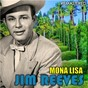 Album Mona Lisa (Remastered) de Jim Reeves