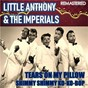 Album Tears on my pillow & shimmy shimmy ko-ko-bop (remastered) de Little Anthony & the Imperials / The Imperials