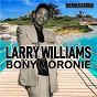 Album Bony Moronie (Remastered) de Larry Williams