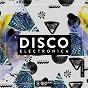 Compilation Disco electronica, vol. 32 avec Ninho / Saeed Younan, Electronic Youth / Anthony Attalla / Jay Newman / Gabrin...
