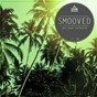 Compilation Smooved - deep house collection, vol. 25 avec Neal Porter / Ariane Blank, Albena Flores / Reference Sound / Alex Mallios / Gosha, Dessy Slavova...