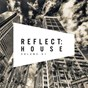 Compilation Reflect:house, vol. 61 avec Aleksandar Vidakovic / L E A, Ostertag / Barnaby James / Ozzie London / Hoi!...