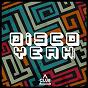 Compilation Disco yeah!, vol. 22 avec Franco Moiraghi / Teo, Demmy Sober / Severin Borer, Felipe Puertes / West K, Shyam P / Deepjack, Andrey Keyton...