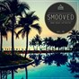 Compilation Smooved - deep house collection, vol. 41 avec Calix / Alex Hook, Emma Brammer / Bonj / West K, Shyam P / Gotta...