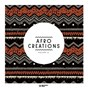 Compilation Afro creations, vol. 6 avec DJ Vivona / Oscar P, Cris Herrera / Ryan Murgatroyd / Soame / Migosy...