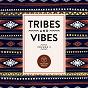 Compilation Tribes & vibes, vol. 2 avec Oscar P, Cris Herrera / Aero Manyelo, Fluida / D'oke / De Fantastiske To / Afro Carrib...