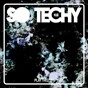 Compilation So techy! #18 avec Alex A / Deophonik / Dominicg / Sosa Ibiza, Mr Wox / Dani Vars, Pako Ramirez...