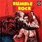 Compilation Rumble rock avec The Road Runners / Miller, Shean / Buddy Miller & the Rockin Ramblers / The Rockin Ramblers / Savonne, Spottek...
