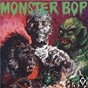 Compilation Monster Bop avec Jim Burgett / Morrell / Jackie Morningstar / Carl Bonafede / J Coulston...
