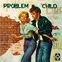 Compilation Problem child avec The Beachcombers / Curley Jim / Curley Jim & the Billey Rocks / The Billey Rocks / Lucky Lee...