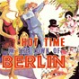 Compilation Hot Time in the Town of Berlin avec The Andrews Sisters / Wayne Busby / Bing Crosby / Toni Fisher / Dickie Goodman...