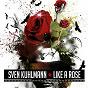 Album Like a rose de Sven Kuhlmann