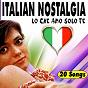 Compilation Italian nostalgia (lo che amo solo te 20 songs) avec Gianni Morandi / Edoardo Vianello / Rita Pavone / Paul Anka / Gino Paoli...